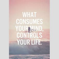 Positive Quotes About Strength Motivational Your Mind Your Control Life  Boomsumo Quotes