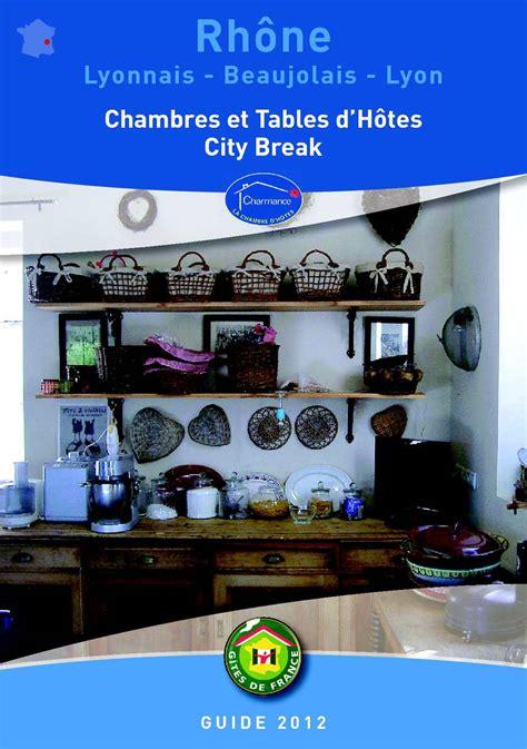 chambre d hotes et table d hotes calaméo guide des chambres d hôtes et citybreak