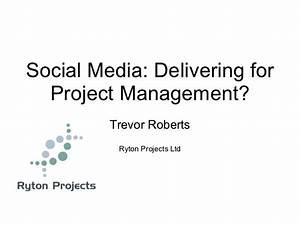 Social Media: Delivering for Project Management?