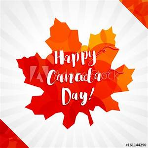 Happy Canada Day vector greetings. Canadian flag elements ...