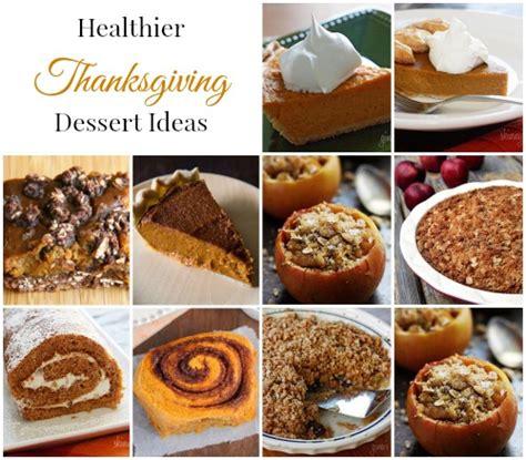 thanksgiving baking ideas healthier thanksgiving dessert ideas a merry life