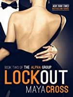 lockout  alpha group   maya cross