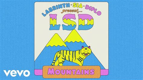 Mountains (official Audio) Ft. Sia, Diplo, Labrinth