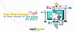 Top 9 Web Design Trends to Stay Ahead of the Game in 2017