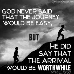 journey  worth   inspiration quotes