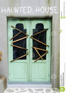 Door Of Haunted House Stock Image  Image Of Cryptic