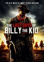 The Last Days of Billy the Kid (2018) — The Movie Database ...