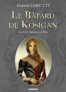 Le Roi Fou Got : le b tard de kosigan ~ Medecine-chirurgie-esthetiques.com Avis de Voitures