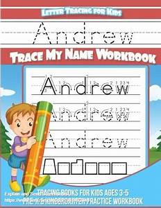 Andrew Letter Tracing For Kids Trace My Name Workbook ...