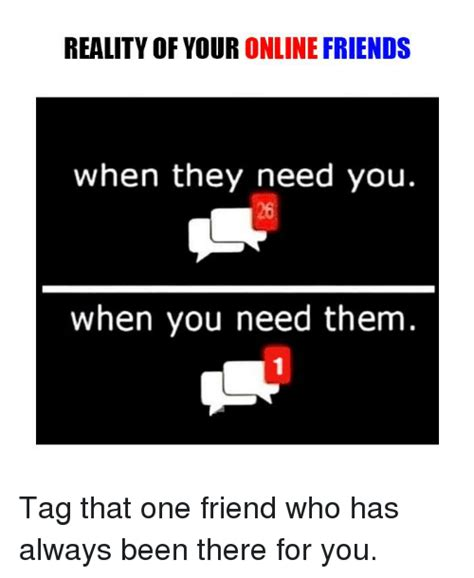 Online Friends Meme - 25 best memes about online friend online friend memes