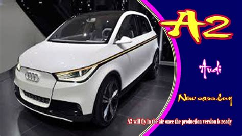 2019 Audi A2 by 2019 Audi A2 2019 Audi A2 E 2019 Audi A2 Tdi