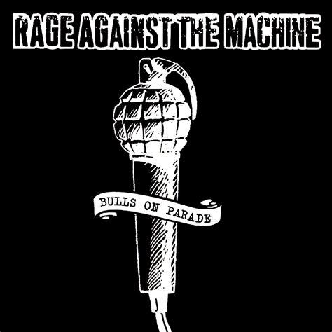 Bulls on Parade — Rage Against the Machine | Last.fm