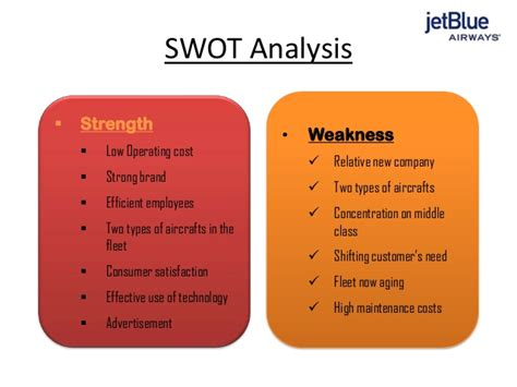 And Blue Analysis by Jet Blue Airlines Swot Analysis