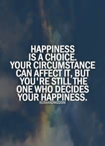 Quotes About Choices and Happiness