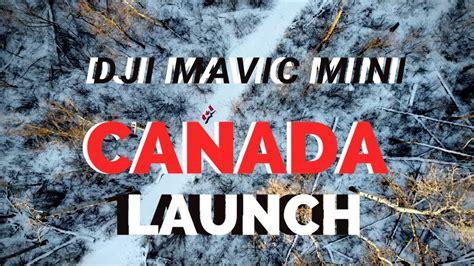 dji mavic mini canada launch youtube