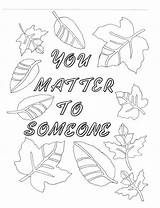Coloring Matter Pages Someone Self Etsy Books Feel Don Always Quotes Colouring Adult Quote Yourself Even Loving Called Affirmation Special sketch template