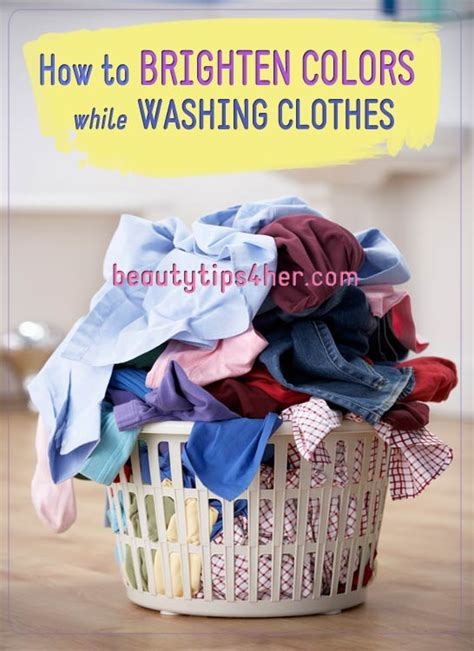 How To Brighten Colors While Washing Clothes Natural