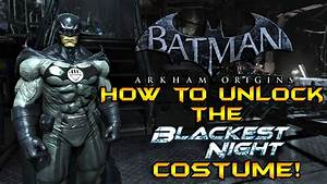 Batman Arkham Origins: How to Unlock the Blackest Night ...