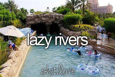 I Love the Lazy River