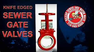 Sewer Valves With Knife Edges Stop Backwater 100
