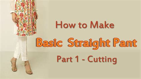 How To Make Straight Pants  Straight Pant Cutting!! Youtube