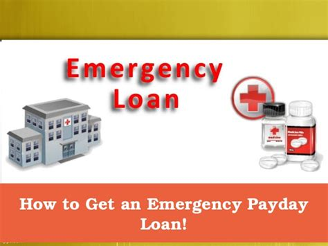 How To Get An Emergency Payday Loan