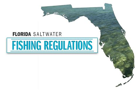 Florida Saltwater Fishing Regulations
