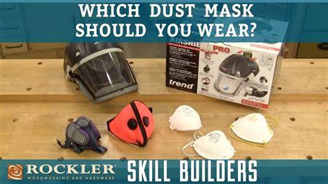 dust mask  woodworkers wear rockler skill