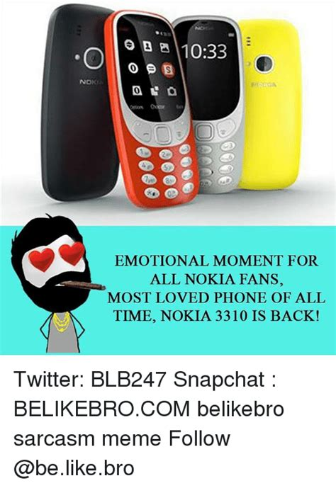 Nokia Phone Meme - 1033 nokia emotional moment for all nokia fans most loved phone of all time nokia 3310 is back