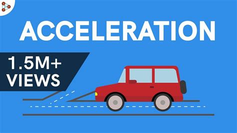 Physics - What is Acceleration? - YouTube