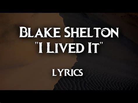 blake shelton i lived it lyrics 714 best country music images on pinterest lyrics music