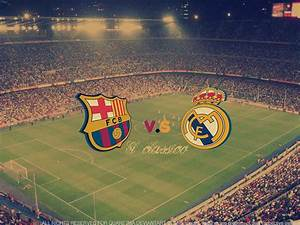 Real Madrid vs FC Barcelona en Venezuela Taringa!