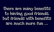 Friends With Benefits Quotes And Sayings. QuotesGram