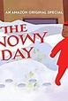 The Snowy Day (TV Short 2016) - IMDb