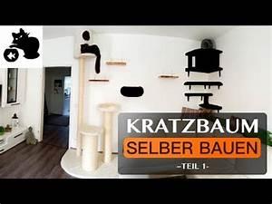 Kratzbaum Selbst Zusammenstellen : kratzbaum selber bauen diy kratzbaum kletterwand f r katzen catwalk youtube ~ Orissabook.com Haus und Dekorationen
