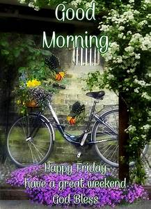 morning happy friday pictures photos and images for