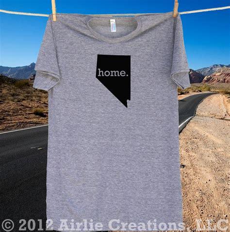 homeland tees s nevada home t shirt home means nevada homelandtees home t shirts
