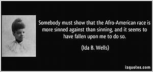 Ida B Wells Bar... Lincoln Barnett Quotes