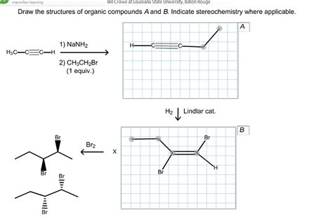 Solved Draw The Structures Of Organic Compounds A And B