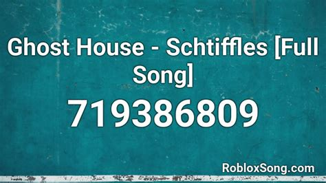 Remember to share this page with your friends. Ghost House - Schtiffles Full Song Roblox ID - Roblox music codes