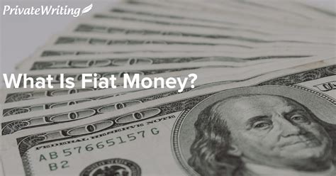 Fiat Currency by What Is Fiat Currency Linex
