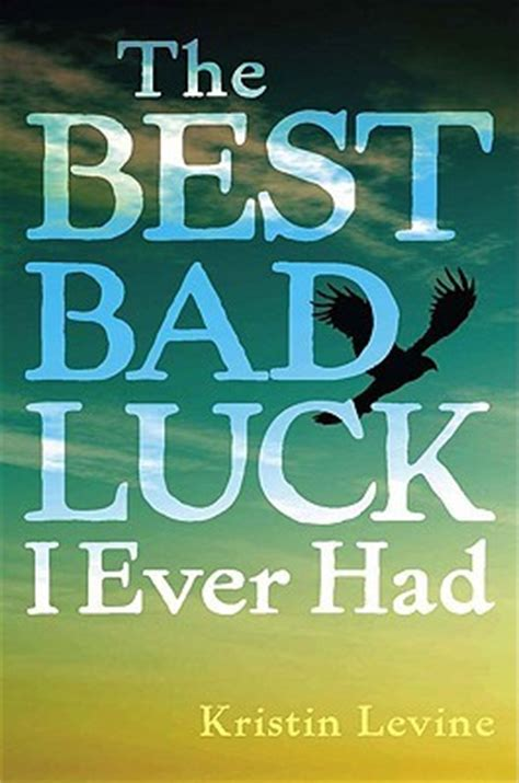 bad luck     kristin levine reviews