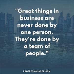 Teamwork Quotes 25 Best Inspirational Quotes About