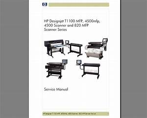 Hp Designjet T1100 Mfp  4500mfp  4500 Scanner And 820mfp