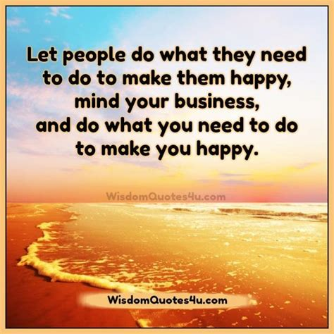 Do What You Need To Do To Make You Happy  Wisdom Quotes. Accounts Resume Format. Great Resumes Fast Review. Patient Service Associate Resume. Special Skills To Put On Acting Resume. Receptionist Resume Sample Skills. Free Pages Resume Templates. Fast Food Worker Resume. How To Write Your Degree On A Resume