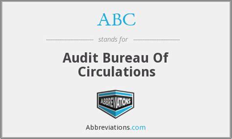 audit bureau of circulation usa abc audit bureau of circulations