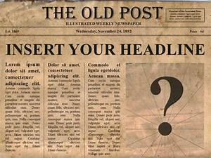 Editable old newspaper template for Old fashioned newspaper template free