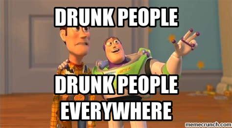 Drunk Funny Memes - drunk people