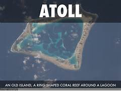 atoll an old island  a ring shaped coral reef around a lagoon  Atoll Island Definition