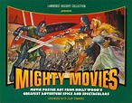 Download Now: Mighty Movies: Movie Poster Art from ...
